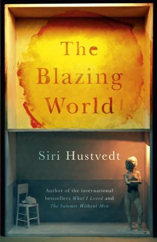 Siri Hustvedt: The Blazing World