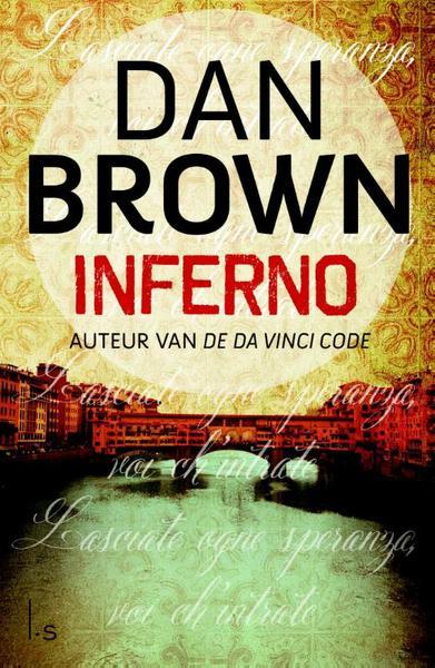 Recensie Inferno Dan Brown Tips Voor Mooie Boeken Om Te Lezen