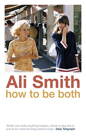 Ali Smith: How to Be Both