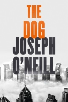 Joseph O'Neill: The Dog